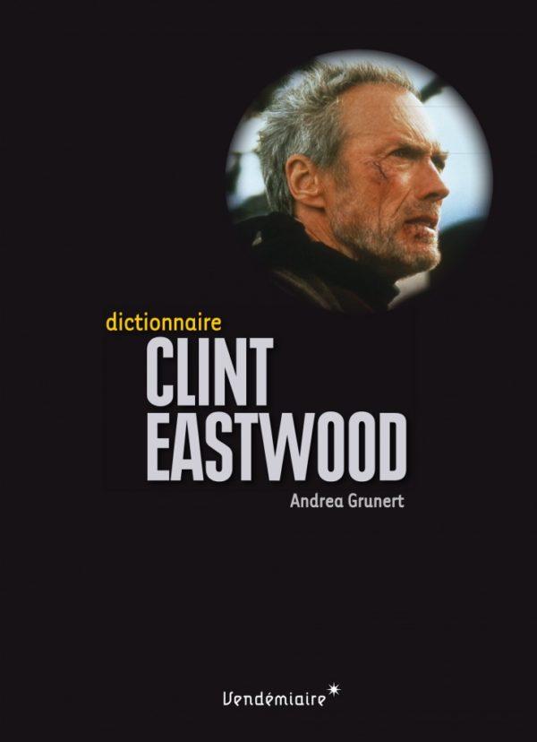 Image d'illustration de l'article actualité dictionnaire clint eastwood écrit par andrea 160